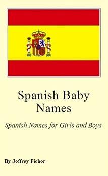 Amazon.com: Spanish Baby Names: Spanish Names for Girls ...