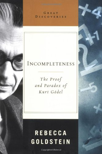 0393051692 - Rebecca Goldstein: Incompleteness: The Proof and Paradox of Kurt Godel - Livre