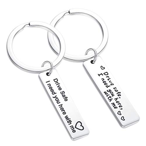 Drive Safe Keychain, I Need You Here with Me Trucker Dad Husband Boyfriend and Best Friend Valentines Day Stocking Stuffer (Driver Keychain)