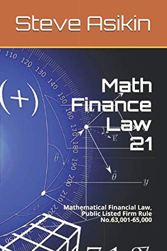 Math Finance Law 21: Mathematical Financial Law, Public Listed Firm Rule No.63,001-65,000