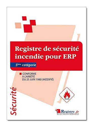Registre de Sécurité Incendie pour ERP 5éme catégorie - P047 Registre.fr