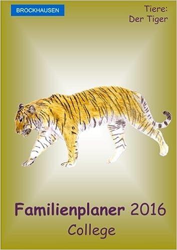 Book BROCKHAUSEN - Familienplaner 2016 - College: Tiere - Der Tiger: Volume 19