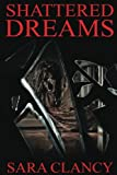 img - for Shattered Dreams (Banshee Series) (Volume 3) book / textbook / text book