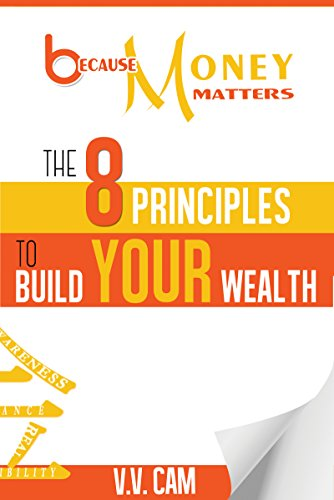 Amazon Because Money Matters The 8 Principles To Build Your
