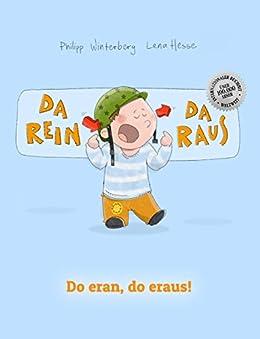 Da rein, da raus! Do eran, do eraus!: Kinderbuch Deutsch-Luxemburgisch (zweisprachig/bilingual) (German Edition) by [Winterberg, Philipp]
