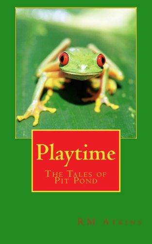 Download Playtime: The Tales of Pit Pond (Volume 3) PDF