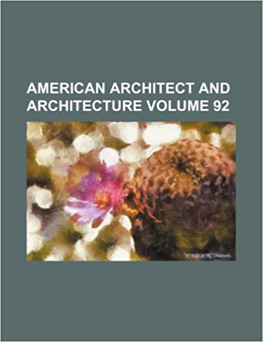 Read online American architect and architecture Volume 92 PDF, azw (Kindle), ePub, doc, mobi