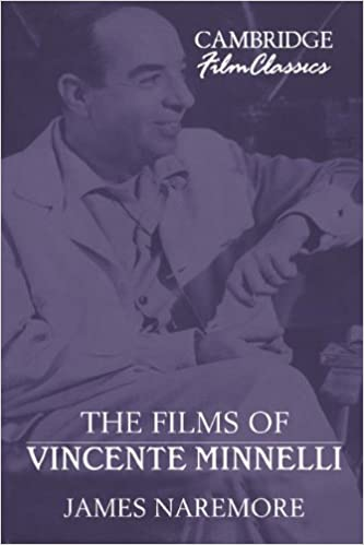 The Films of Vincente Minnelli (Cambridge Film Classics)