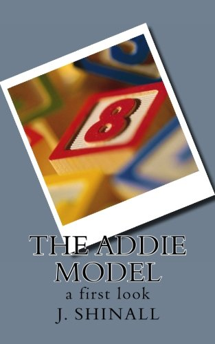 The ADDIE Model: a first look