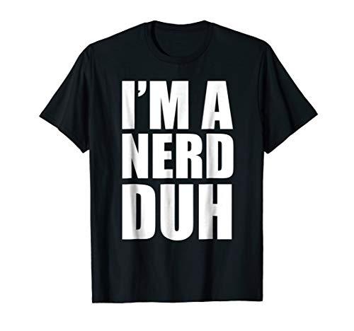 I'm a Nerd Duh Funny Halloween Costume -