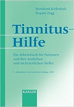 Tinnitus-hilfe: Ein Arbeitsbuch fur Patienten und Ihre Arztlichen und Nichtarztlichen Helfer