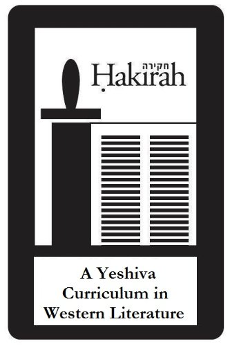 A Yeshiva Curriculum in Western Literature (Hakirah Book 15)
