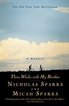 Three Weeks with My Brother by [Sparks, Nicholas, Sparks, Micah]