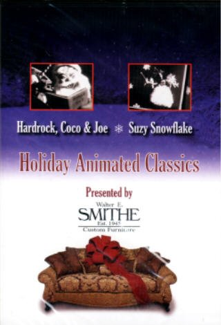 Holiday Animated Classics: Hardrock, Coco & Joe / Suzy Snowflake