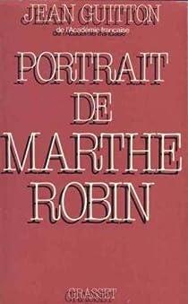 Portrait de Marthe Robin par Guitton