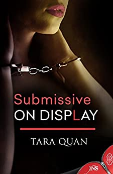Submissive on Display: 1Night Stand series by [Quan, Tara]