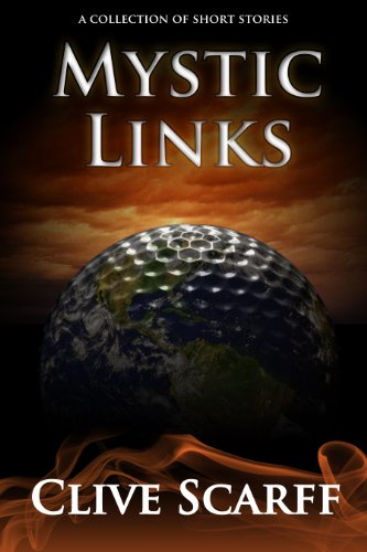 Book: Mystic Links - Every Game Has Its Stories by Clive Scarff