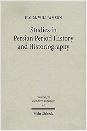 Studies in Persian Period History and Historiography (Forschungen Zum Alten Testament)