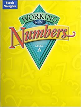 Working with Numbers, Level A (Steck-Vaughn Working with Numbers)