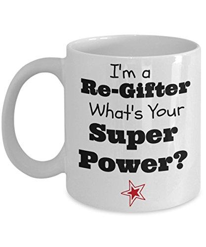 Regifting Ideas Etiquette Regift Rules of Regifting Regifter Gift Mug - WHITE - Best White Elephant Gift 2017 (Gifting Etiquette)