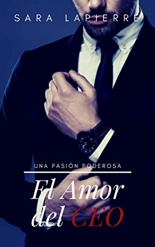 El Amor del CEO (Spanish Edition)