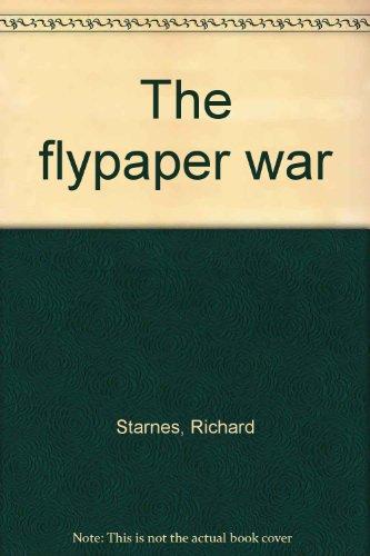 The Flypaper War - Richard Starnes