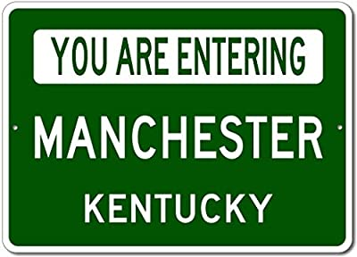 """Manchester, Kentucky - You are Entering US City Sign - Aluminum 10"""" x 14"""" Inch, Novelty Sign for Home Decoration, Unique Gift Sign, Man Cave Street Sign, US City Sign, Made in The USA"""
