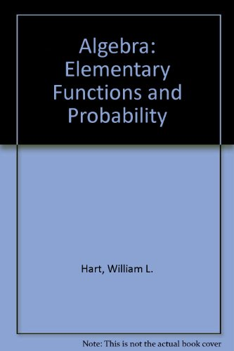 Algebra: Elementary Functions and Probability