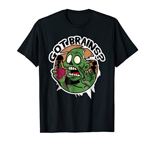 Zombie Got Brains? Halloween Costume T-Shirt]()