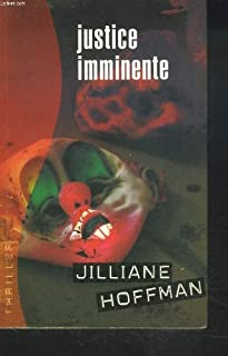 Justice imminente, Hoffman, Jilliane