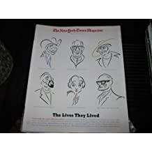 The New York Times Magazine (The Lives They Lived: Roy Rogers , Benjamin Spock , Bella Absug , Eldridge Cleaver , Mae Questel , Barry Goldwater & Others, January 3 , 1999)