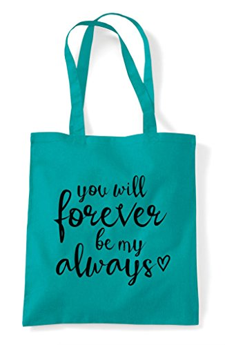 Bag Emerald Tote Always Shopper My Statement Will Forever Be You 7ZIY0zq