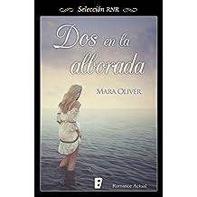 Dos en la alborada (Spanish Edition)