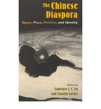 Download [(The Chinese Diaspora: Space, Place, Mobility and Identity)] [Author: Laurence J.C. Ma] published on (February, 2003) ebook