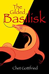 The Gilded Basilisk