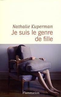 Je suis le genre de fille, Kuperman, Nathalie