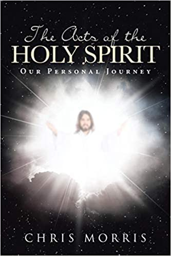 Acts of Holy the Spirit Our Personal Journey
