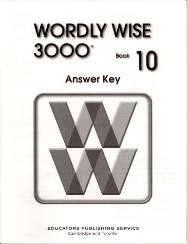 Wordly Wise 3000: Book 10 Answer Key