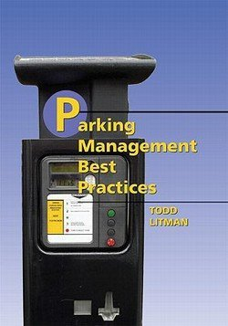 Todd A. Litman: Parking Management Best Practices (Hardcover); 2006 Edition (Parking Management Best Practices)