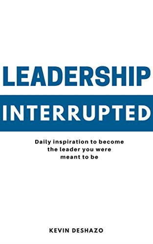 Amazon leadership interrupted daily inspiration to become the leadership interrupted daily inspiration to become the leader you were meant to be by fandeluxe Image collections