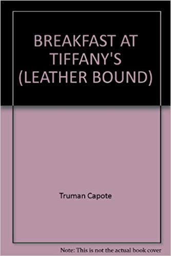 Breakfast at Tiffany's (Leather Bound)