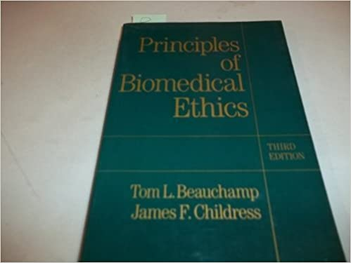 Principles of Biomedical Ethics by Tom L. Beauchamp (1989-05-04)