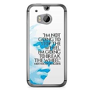 HTC One M8 Transparent Edge Case Game Of Thrones Khaleesi Break The Wheel