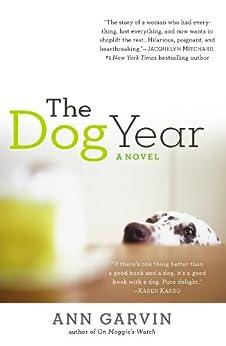 The Dog Year by [Garvin, Ann Wertz]