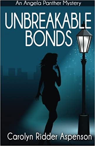 Unbreakable Bonds: Volume 2 (An Angela Panther Mystery)
