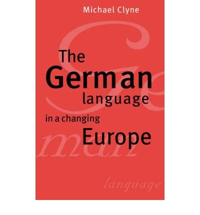 Download [(The German Language in a Changing Europe)] [Author: Michael G. Clyne] published on (November, 2004) ebook