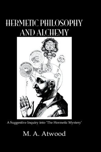 Hermetic Philosophy & Alchemy (Kegan Paul Library of Arcana) Pdf