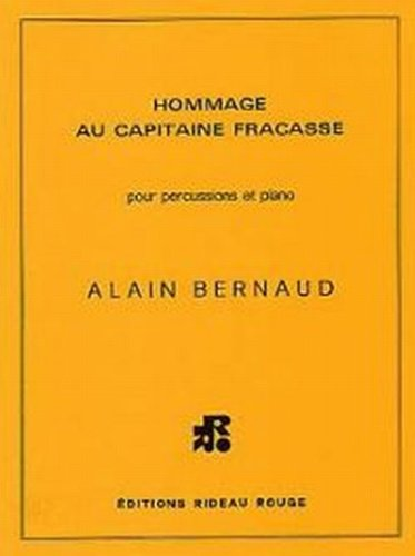 Hommage au capitaine Fracasse - Percu. Partition – 1 janvier 2009 Bernaud A Salabert B0029U2PZM 65264