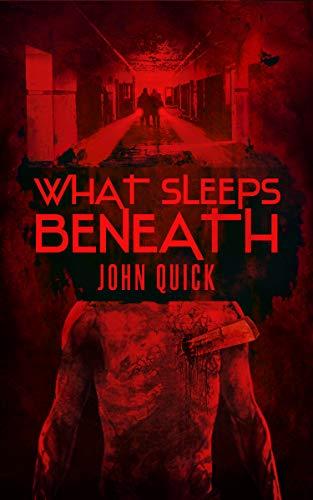 What Sleeps Beneath (English Edition)