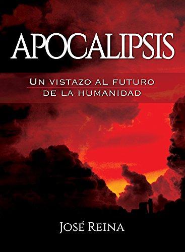 Apocalipsis: Un Vistazo Al Futuro De La Humanidad